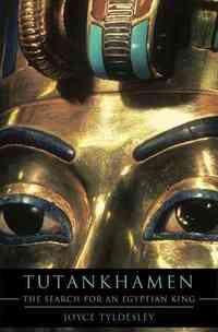 Tutankhamen-Joyce Tyldesley