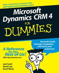 Microsoft Dynamics CRM 4 For Dummies-Joel Scott