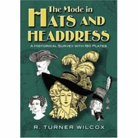The Mode in Hats and Headdress-R. Turner Wilcox