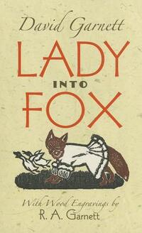 Lady Into Fox-David Garnett
