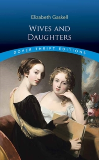Wives and Daughters-Elizabeth Gaskell
