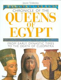 Chronicle of the Queens of Egypt-Joyce Tyldesley