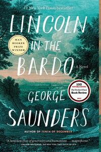 Lincoln in the Bardo-George Saunders