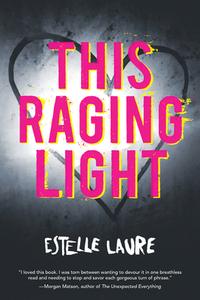 This Raging Light-Estelle Laure