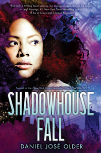 Shadowhouse Fall-Daniel José Older