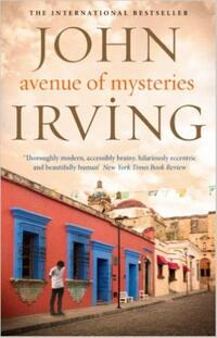 Avenue of Mysteries-John Irving
