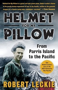 Helmet for My Pillow-Robert Leckie