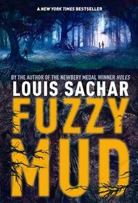 Fuzzy Mud-Louis Sachar