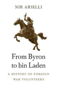 From Byron to Bin Laden-Nir Arielli