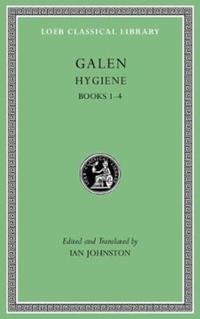 Hygiene, Volume I-Galen