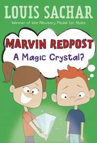A Magic Crystal?-Louis Sachar