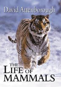 The Life of Mammals-David Attenborough