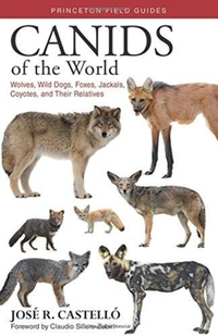 Canids of the World-José R. Castelló