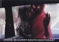 South Southeast-Steve McCurry