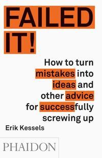 Failed It!-Erik Kessels