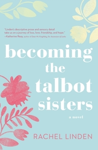 Becoming the Talbot Sisters-Rachel Linden