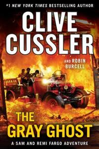 The Gray Ghost-Clive Cussler, Robin Burcell