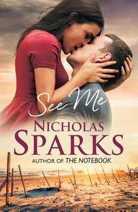 See me-Nicholas Sparks