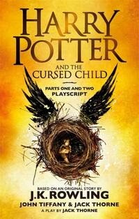 *Harry Potter and the Cursed Child - Parts One-