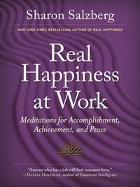 Real Happiness at Work-Sharon Salzberg