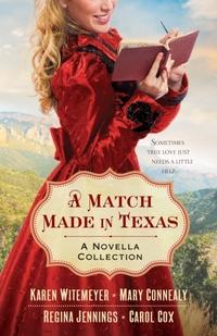 A Match Made in Texas-Karen Witemeyer