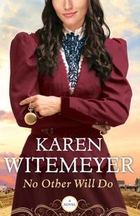No Other Will Do-Karen Witemeyer