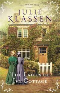 The Ladies of Ivy Cottage-Julie Klassen