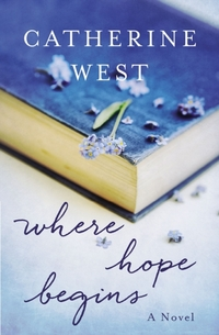 Where Hope Begins-Catherine West