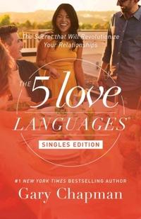 The 5 Love Languages Singles Edition-Gary Chapman