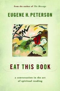 Eat This Book-Eugene H. Peterson