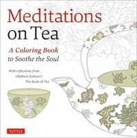 Meditations on Tea-Kakuzo Okakura