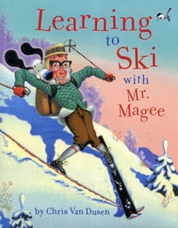 Learning to Ski with Mr. Magee-Chris van Dusen