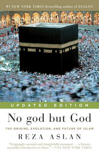 No God but God-Reza Aslan