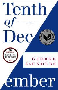 Tenth of December-George Saunders