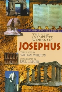 The New Complete Works of Josephus-Flavius Josephus, Paul L. Maier