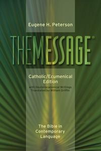 Message-MS-Catholic/Ecumenical-Eugene H. Peterson