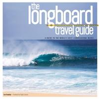 The Longboard Travel Guide-Sam Bleakley