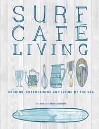 Surf Cafe Living-Jane Lamberth, Myles Lamberth