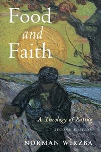 Food and Faith-Norman Wirzba