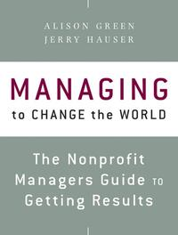 Managing to Change the World-Alison Green