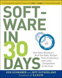 Software In 30 Days-Jeff Sutherland, Ken Schwaber