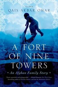 A Fort of Nine Towers-Qais Akbar Omar