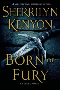Born of Fury-Sherrilyn Kenyon