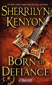 Born of Defiance-Sherrilyn Kenyon