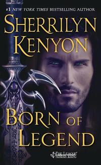 Born of Legend-Sherrilyn Kenyon