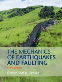 The Mechanics of Earthquakes and Faulting-Christopher H. Scholz