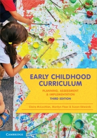 Early Childhood Curriculum-Claire McLachlan, Marilyn Fleer, Susan Edwards