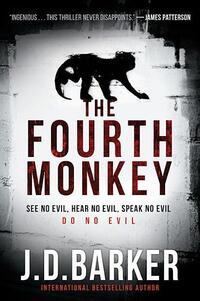 The Fourth Monkey-J.D. Barker