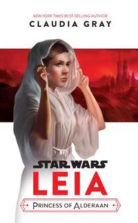 Leia, Princess of Alderaan-Claudia Gray