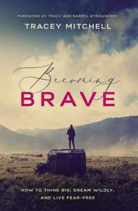 Becoming Brave-Tracey Mitchell